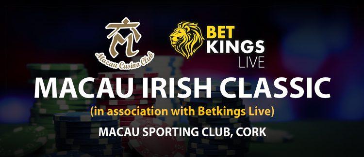 Macau Irish Classic In Association With Betkings.ie