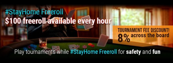 STAY HOME HOURLY $100 GTD FREEROLLS
