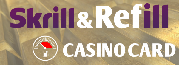 Skrill And Refill Casino Card